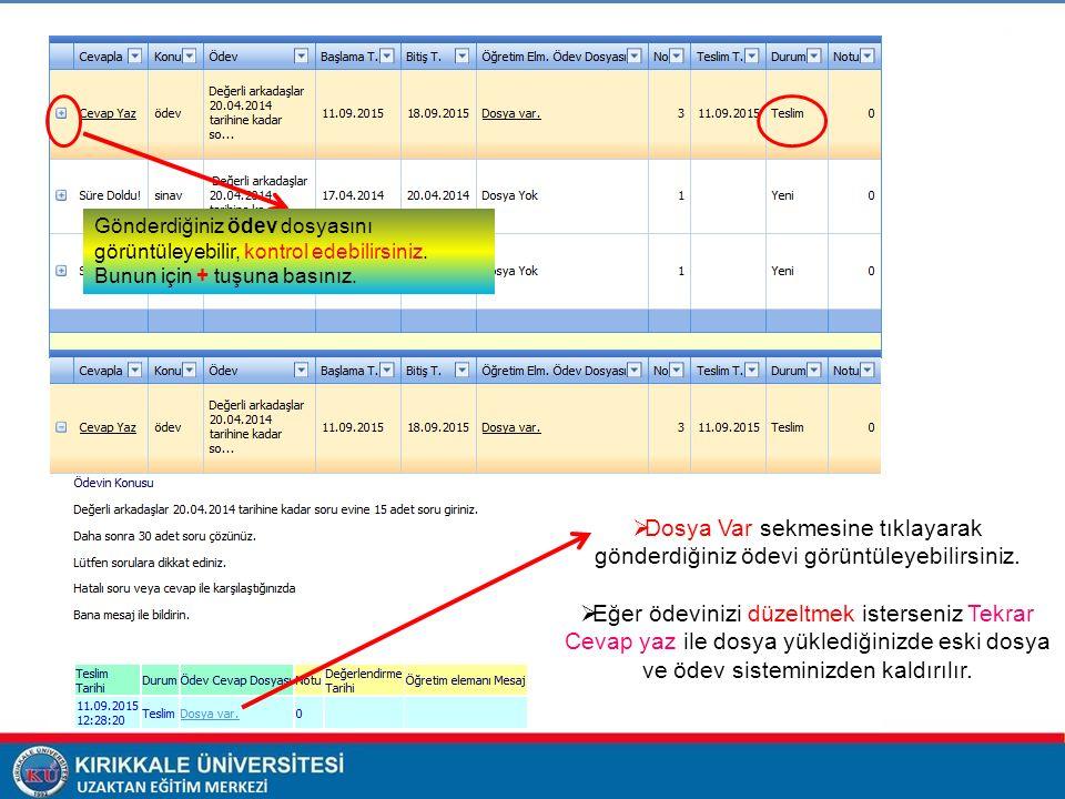 Gönderdiğiniz ödev dosyasını görüntüleyebilir, kontrol edebilirsiniz.