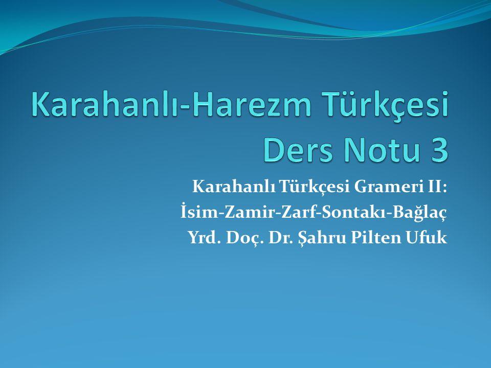 Karahanlı-Harezm Türkçesi Ders Notu 3
