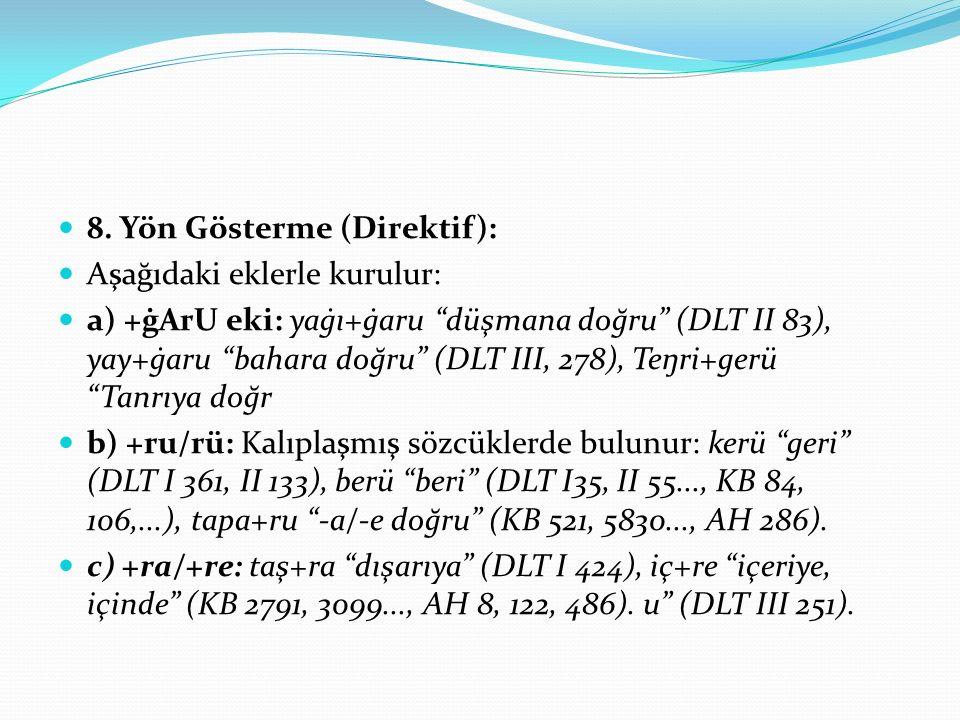 8. Yön Gösterme (Direktif):