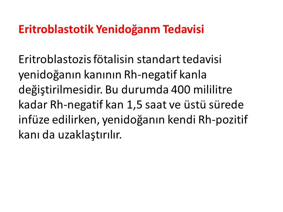 Eritroblastotik Yenidoğanm Tedavisi