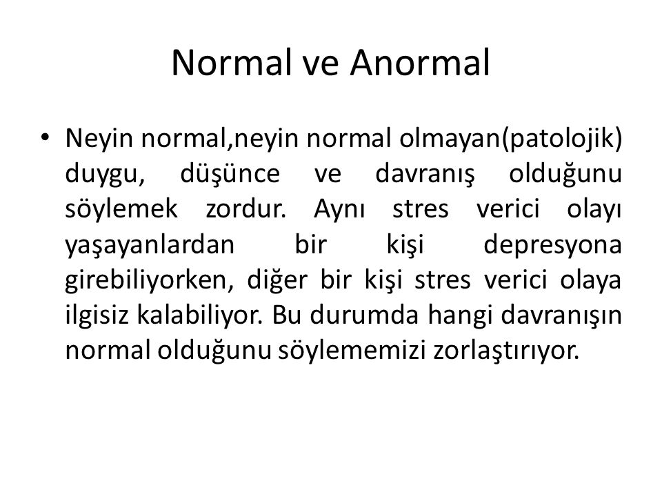 Normal ve Anormal