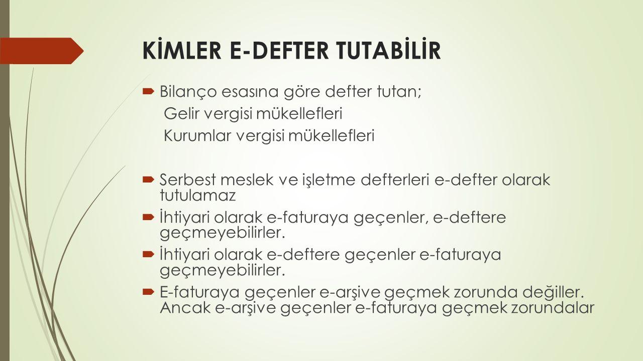 KİMLER E-DEFTER TUTABİLİR