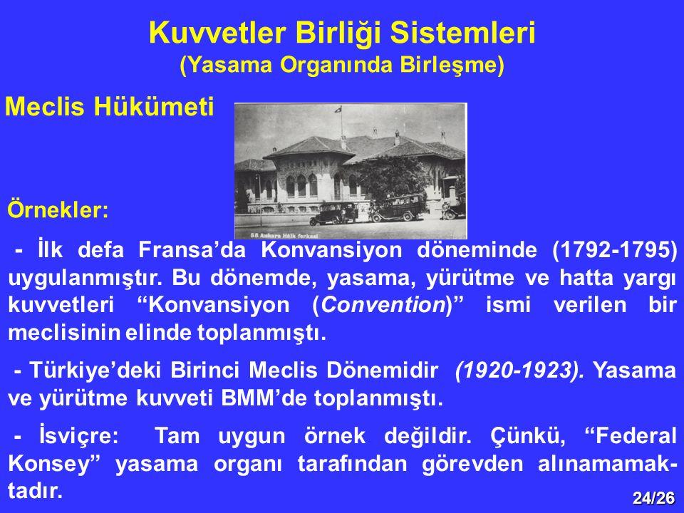 Kuvvetler Birliği Sistemleri (Yasama Organında Birleşme)