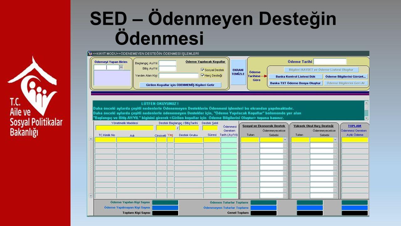 SED – Ödenmeyen Desteğin Ödenmesi