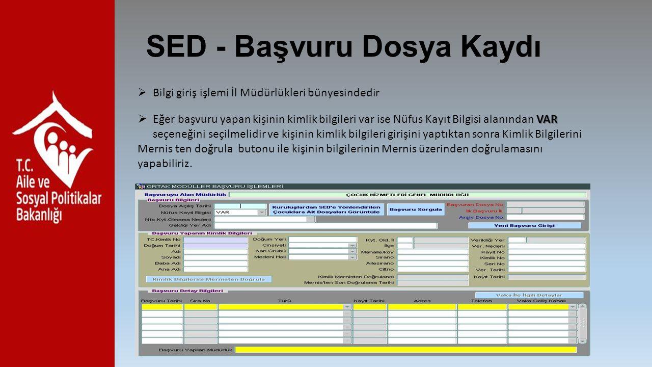 SED - Başvuru Dosya Kaydı