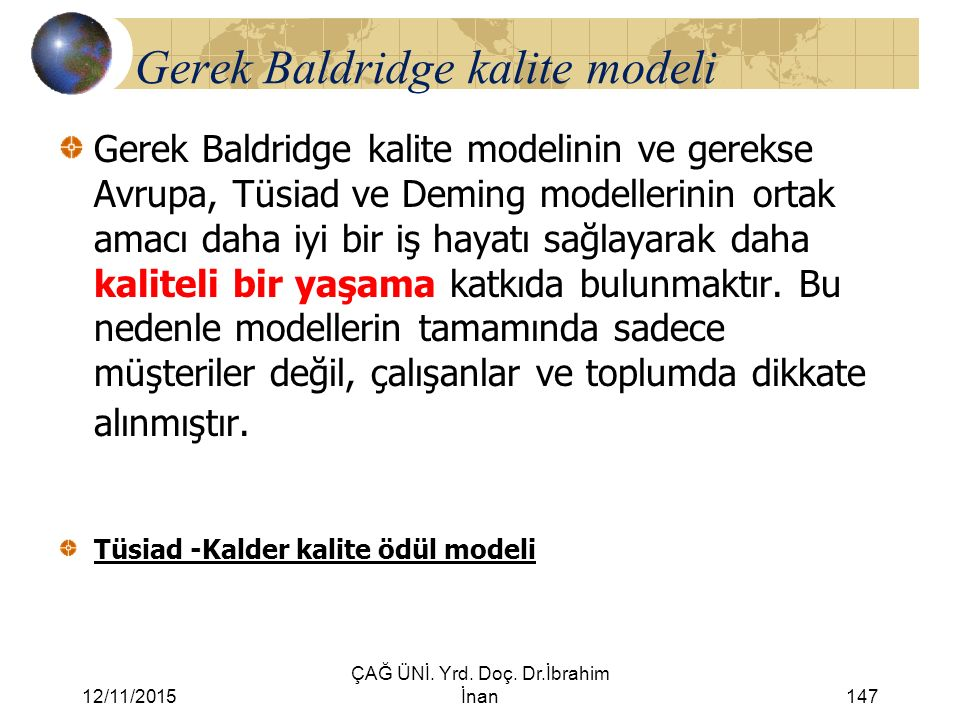 Gerek Baldridge kalite modeli