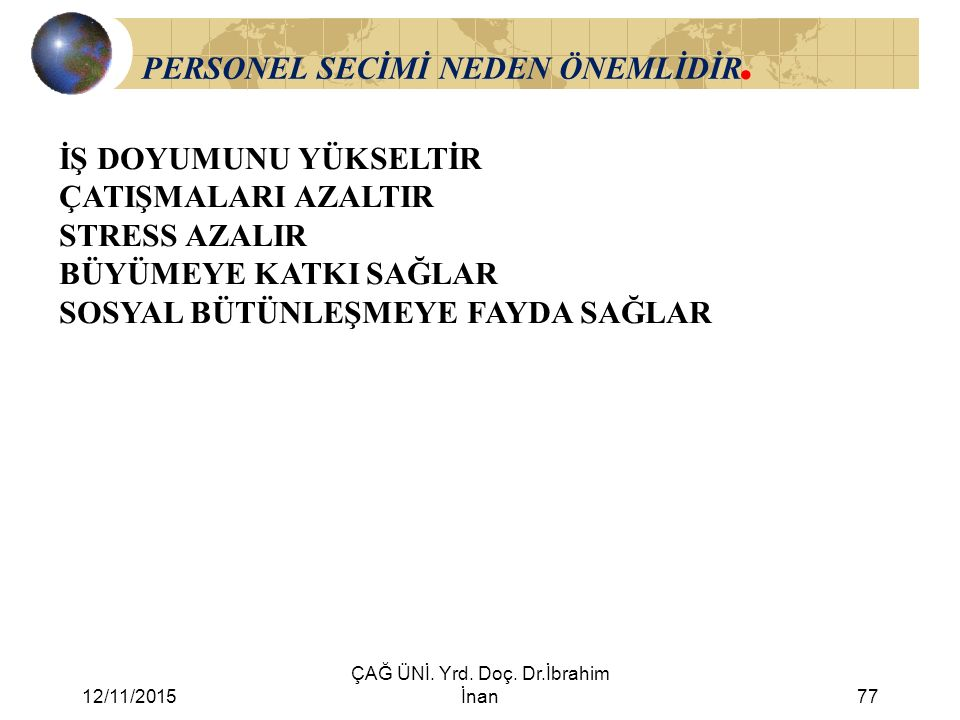 PERSONEL SECİMİ NEDEN ÖNEMLİDİR.