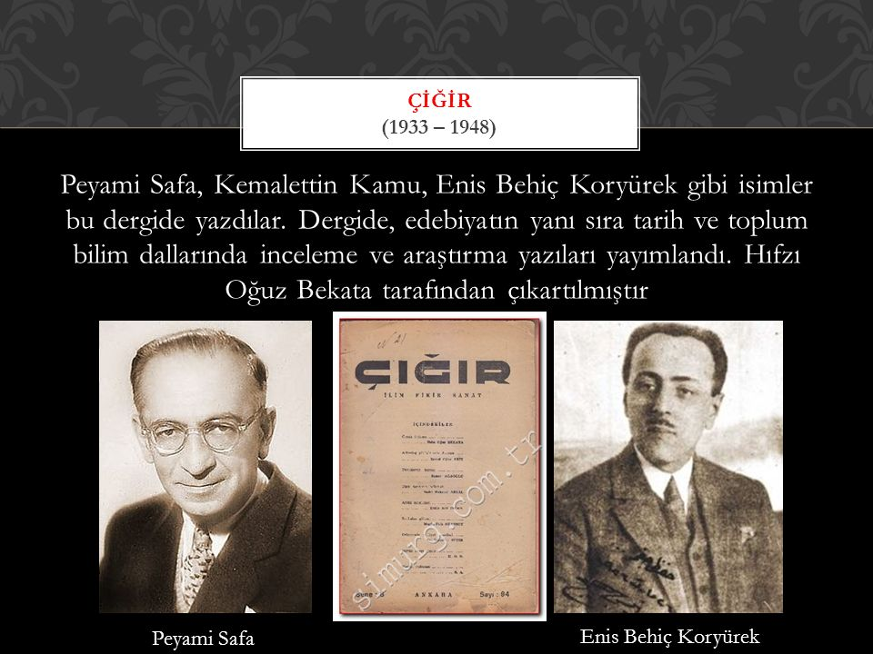 Çiğir (1933 – 1948)