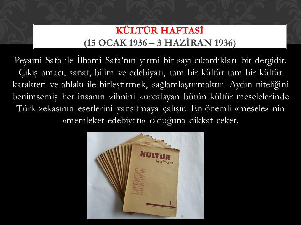 Kültür Haftasi (15 Ocak 1936 – 3 Haziran 1936)