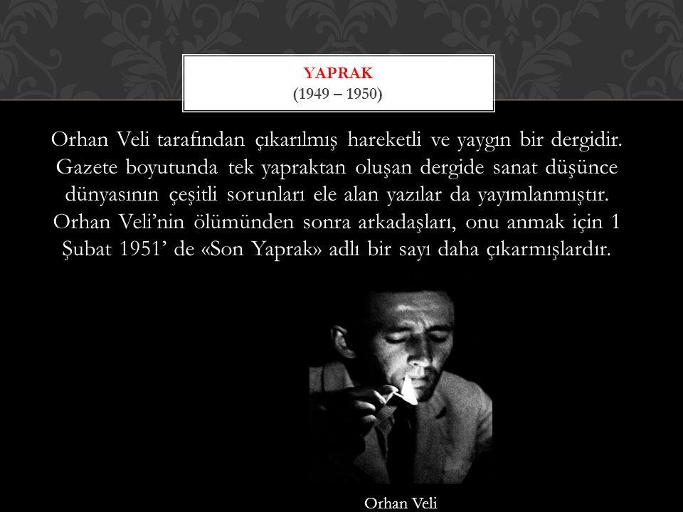 Yaprak (1949 – 1950)