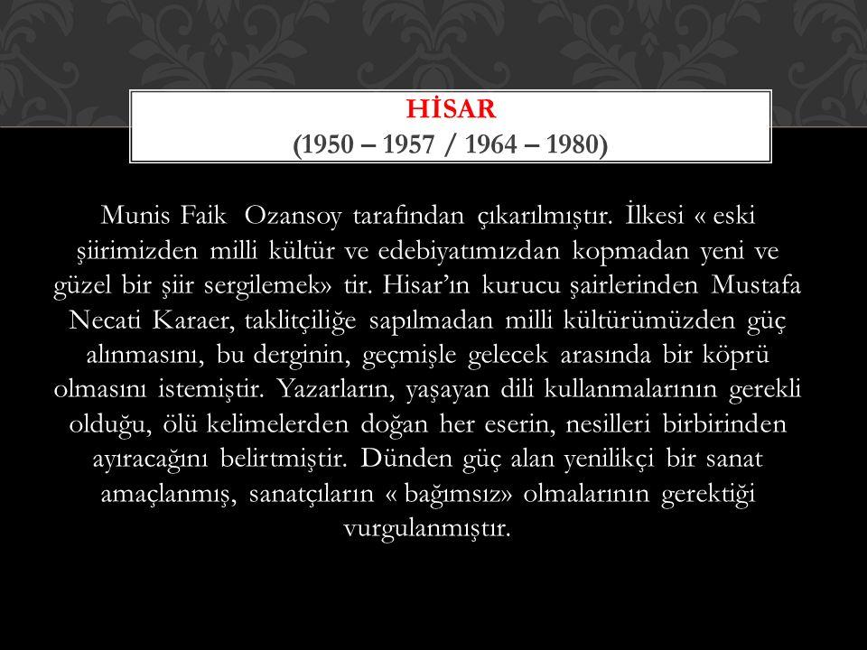 Hİsar (1950 – 1957 / 1964 – 1980)