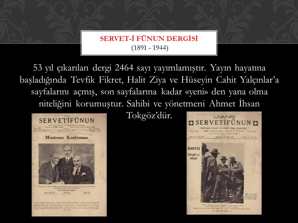 Servet-İ Fünun Dergİsİ (1891 - 1944)