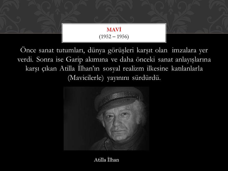 Mavİ (1952 – 1956)