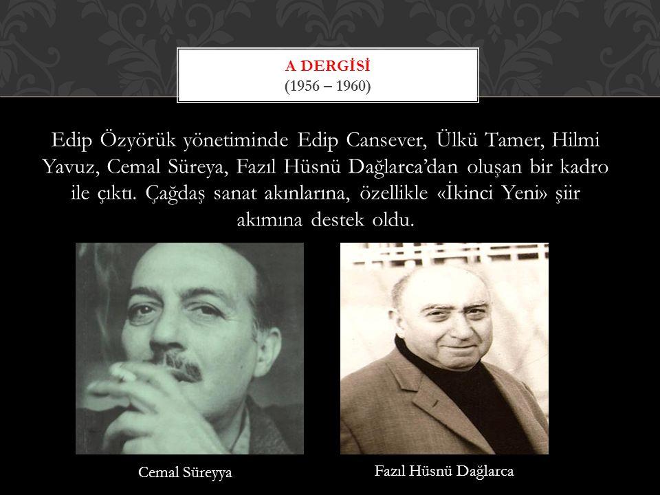 a Dergİsİ (1956 – 1960)