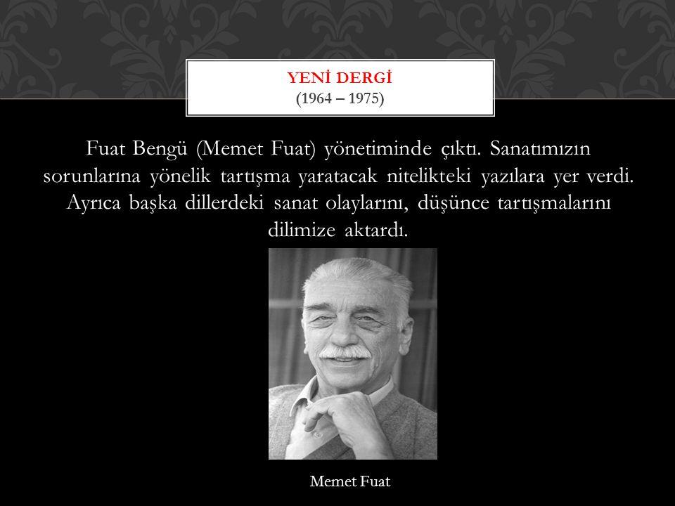 Yenİ Dergİ (1964 – 1975)