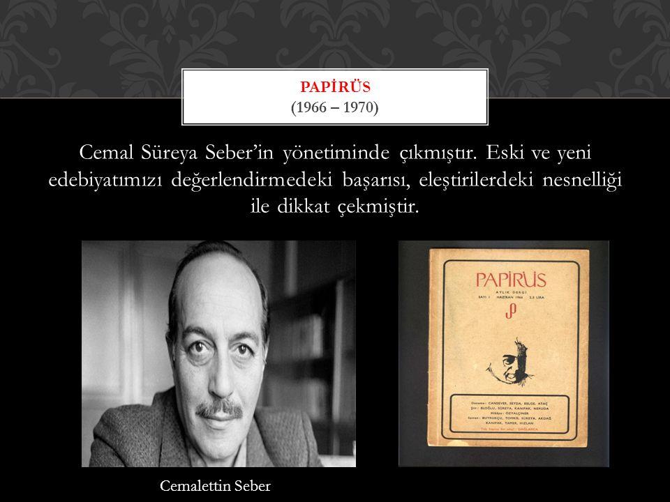 Papİrüs (1966 – 1970)