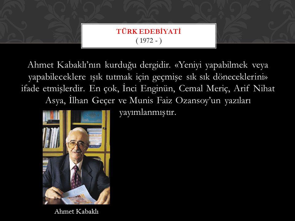 Türk Edebİyati ( 1972 - )
