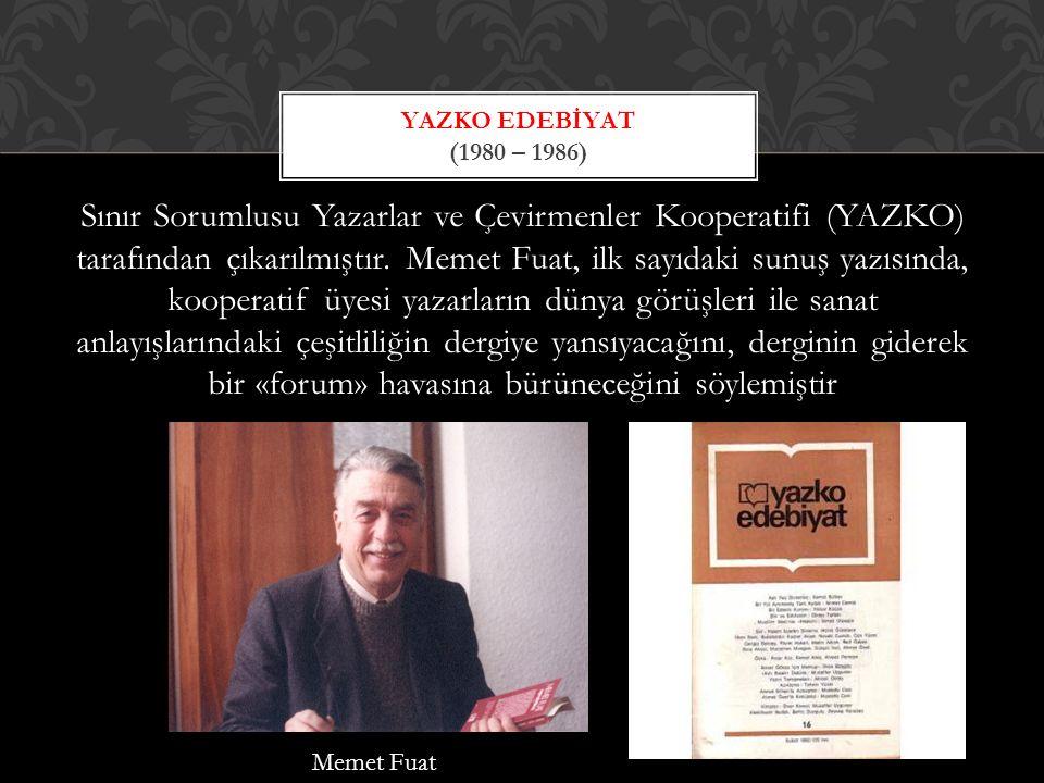 Yazko Edebiyat (1980 – 1986)