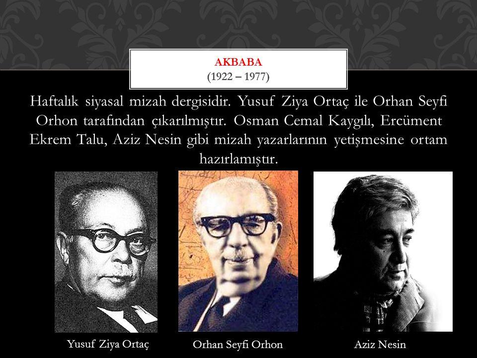 Akbaba (1922 – 1977)