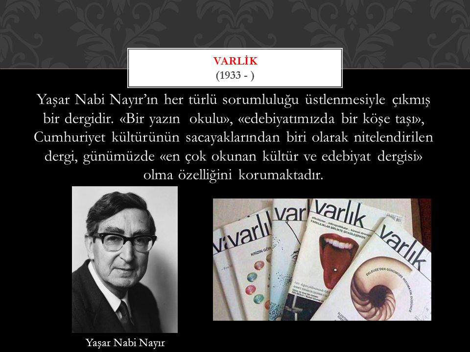 Varlik (1933 - )