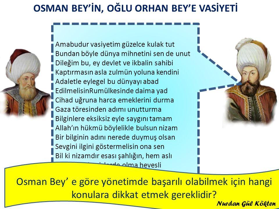 OSMAN BEY'İN, OĞLU ORHAN BEY'E VASİYETİ