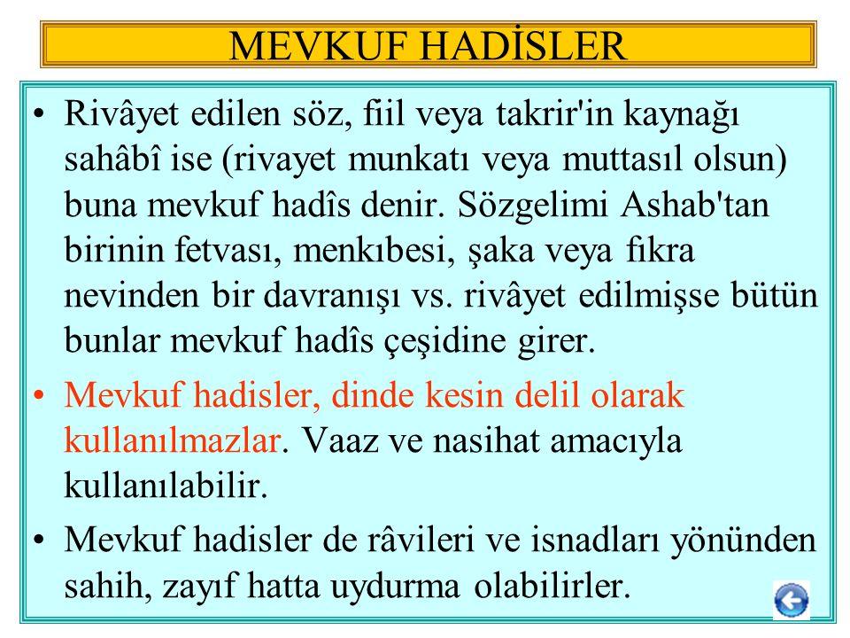 MEVKUF HADİSLER