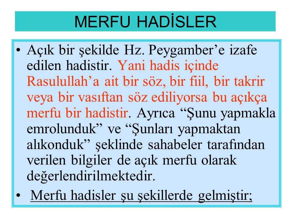 MERFU HADİSLER