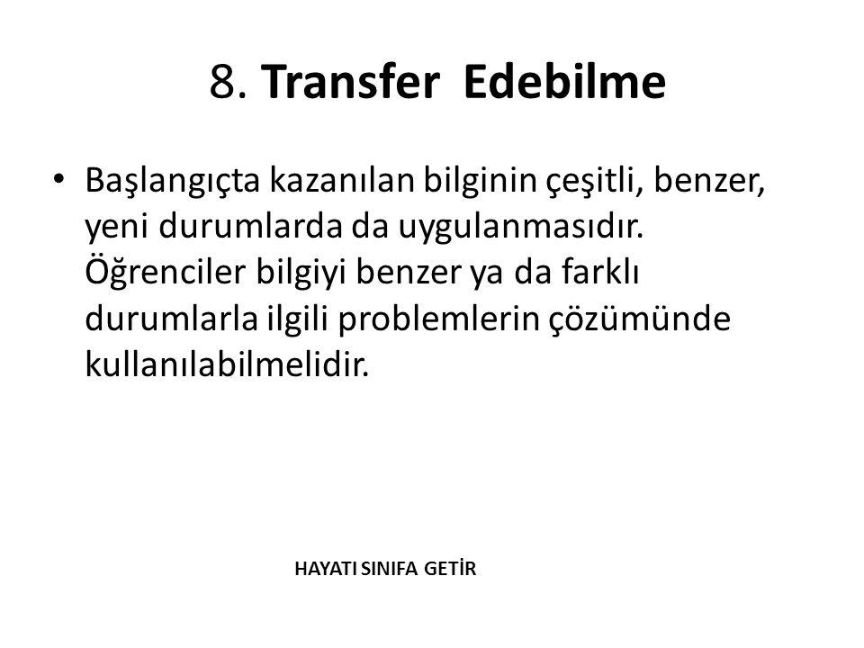 8. Transfer Edebilme