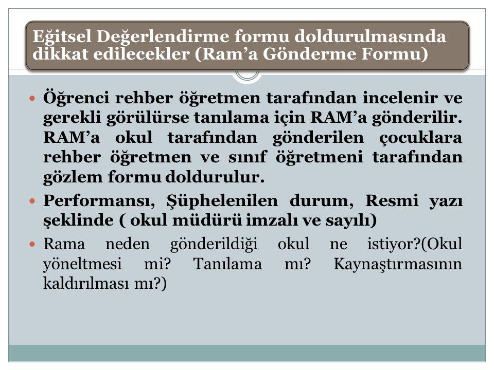 Eğitsel Değerlendirme formu doldurulmasında dikkat edilecekler (Ram'a Gönderme Formu)