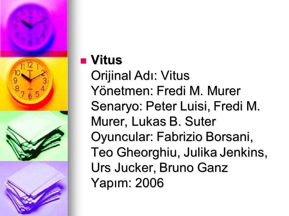 Vitus Orijinal Adı: Vitus Yönetmen: Fredi M