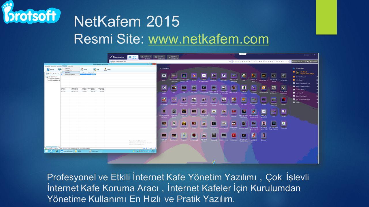 NetKafem 2015 Resmi Site: www.netkafem.com