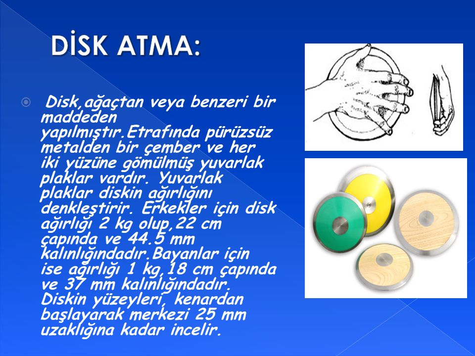 DİSK ATMA: