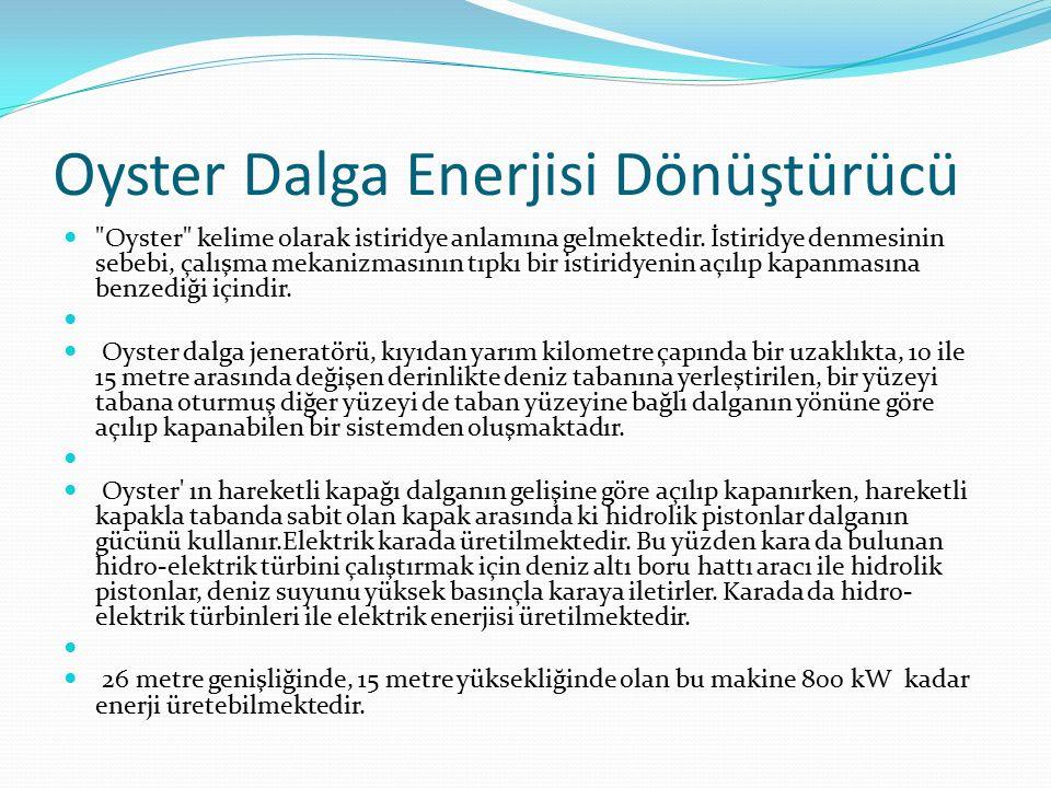 Oyster Dalga Enerjisi Dönüştürücü