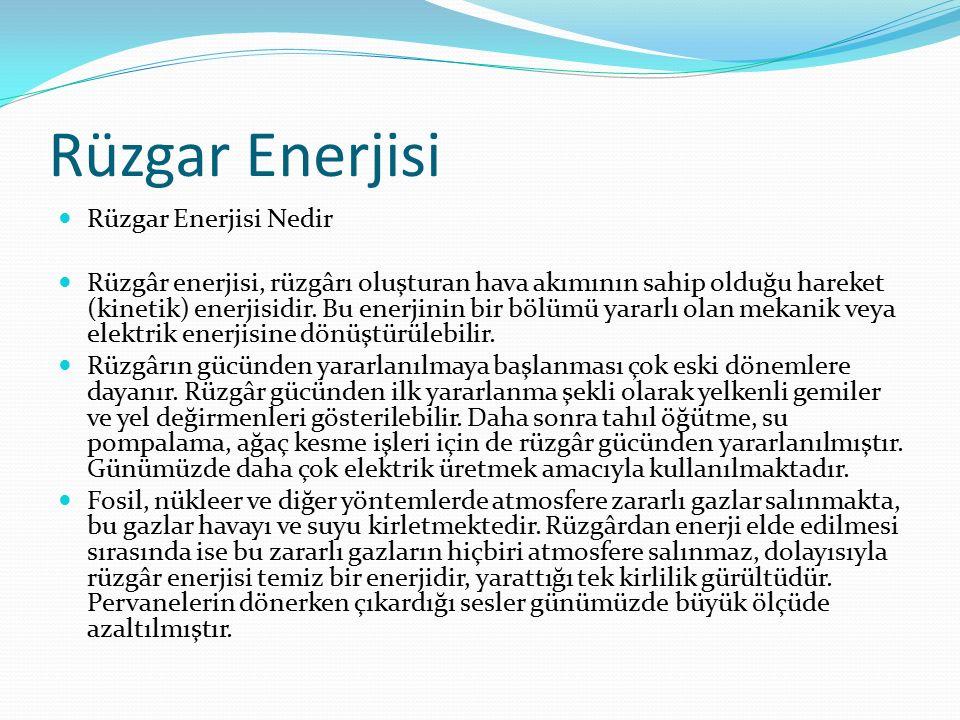 Rüzgar Enerjisi Rüzgar Enerjisi Nedir