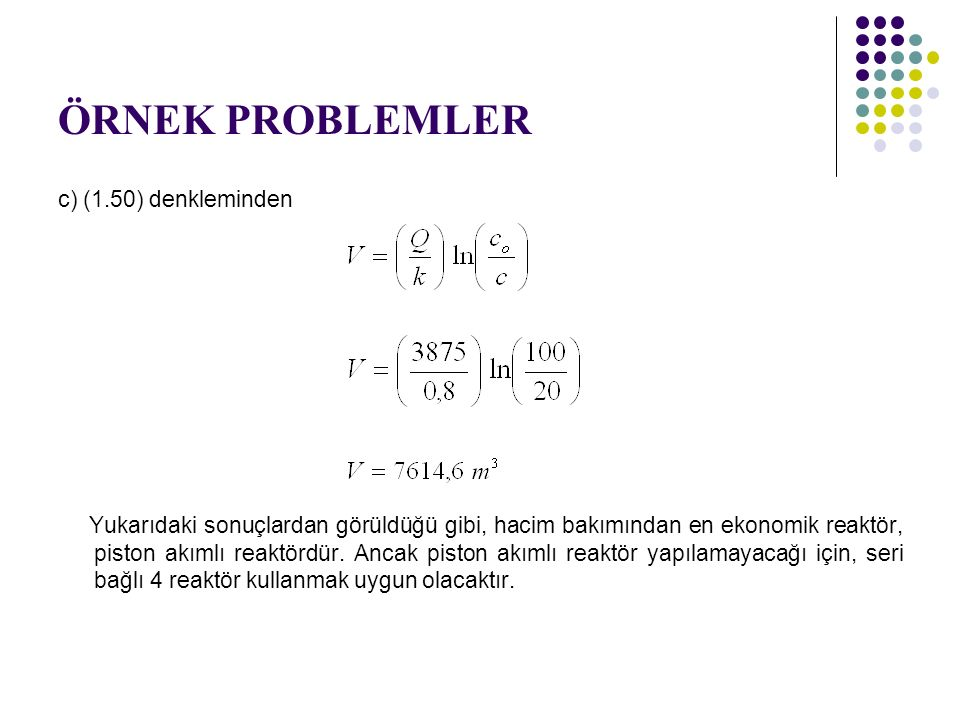 ÖRNEK PROBLEMLER c) (1.50) denkleminden
