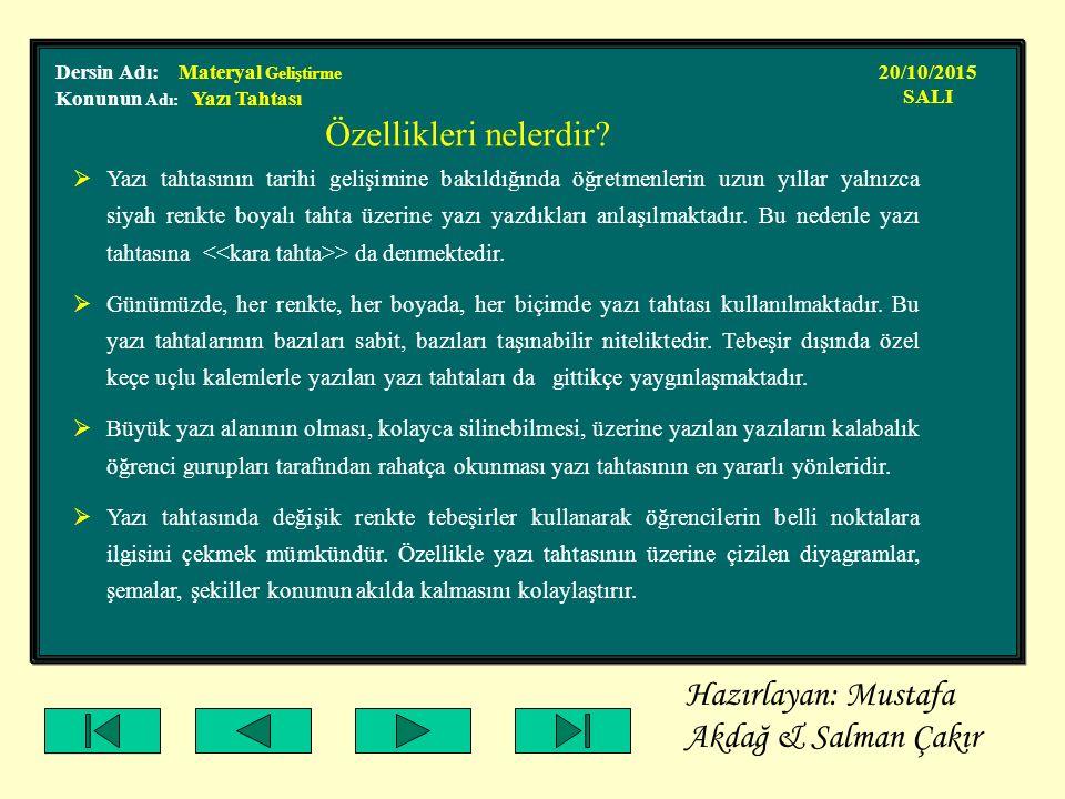 Hazırlayan: Mustafa Akdağ & Salman Çakır
