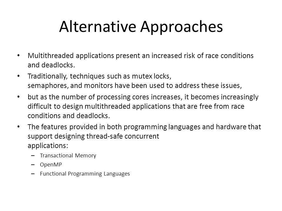 Alternative Approaches