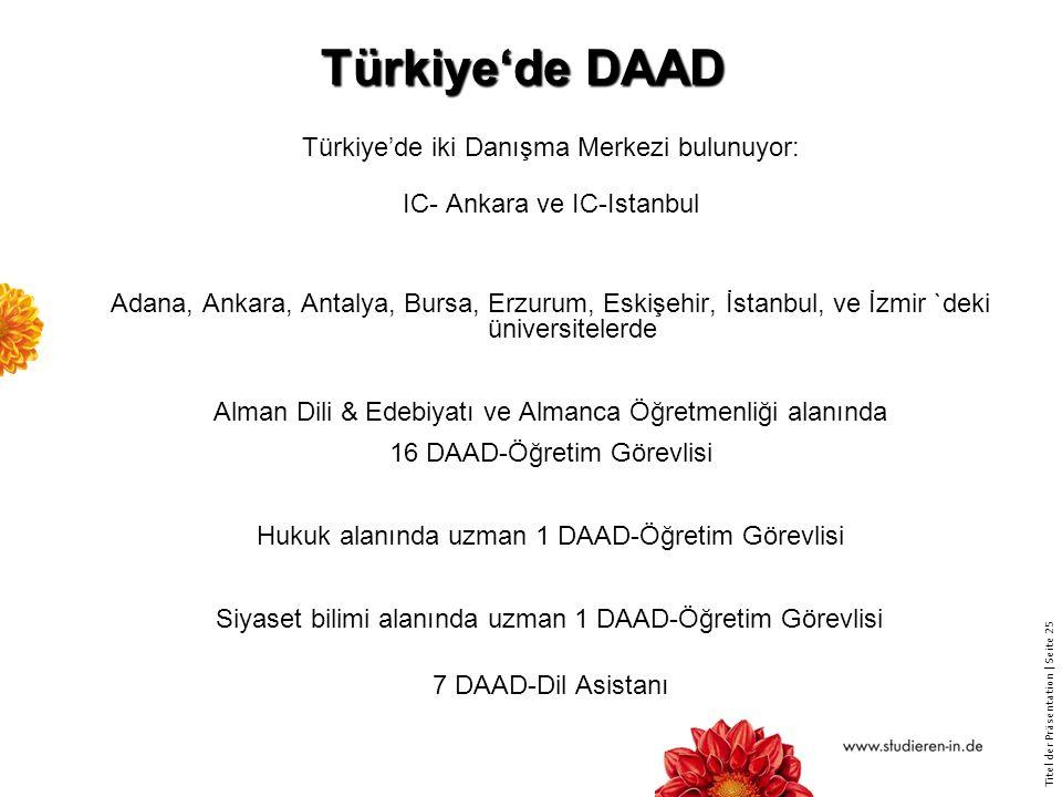Türkiye'de DAAD Türkiye'de iki Danışma Merkezi bulunuyor: