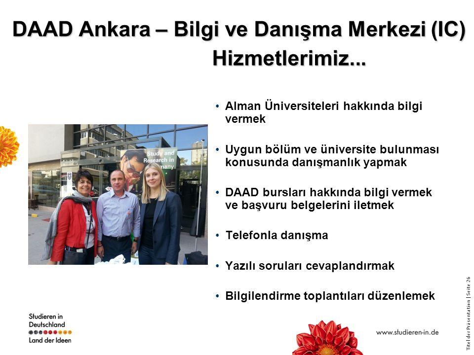 DAAD Ankara – Bilgi ve Danışma Merkezi (IC) Hizmetlerimiz...