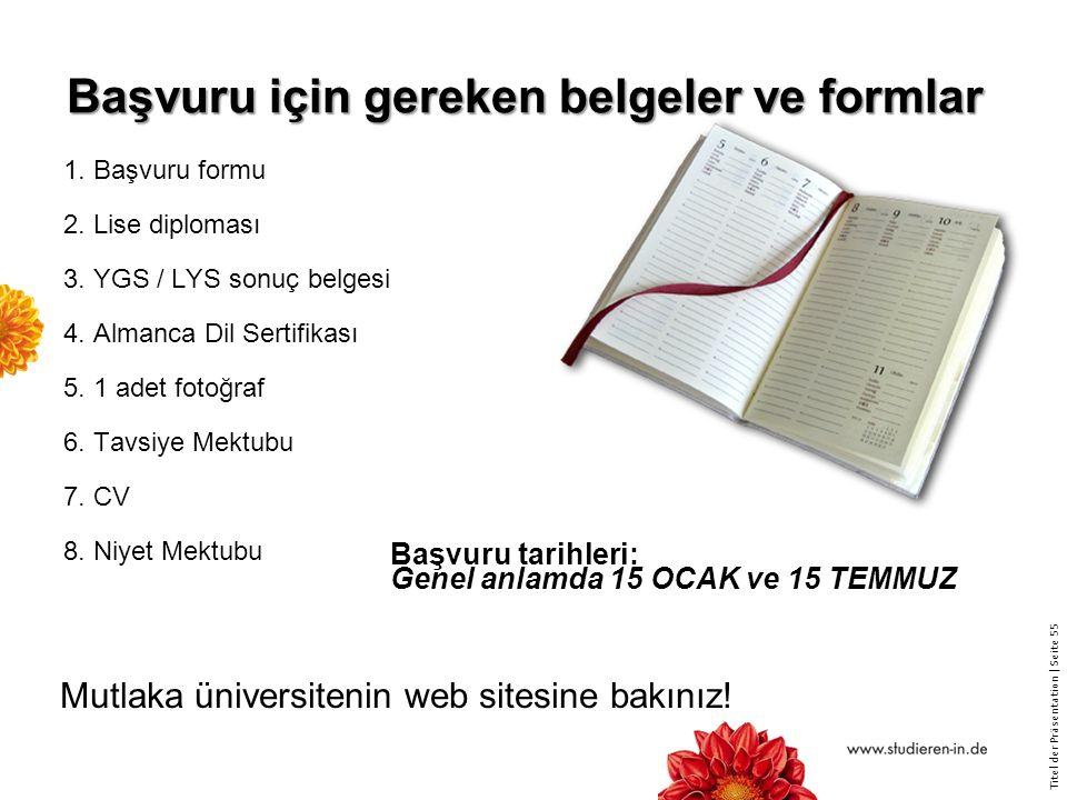 Başvuru için gereken belgeler ve formlar