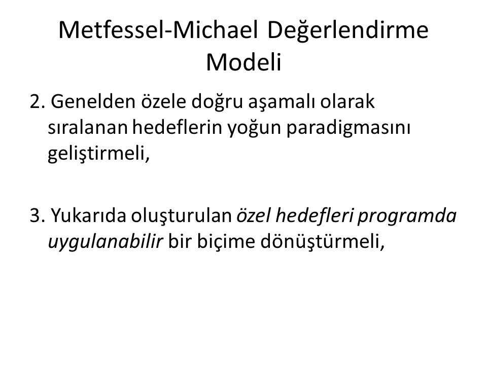 Metfessel-Michael Değerlendirme Modeli