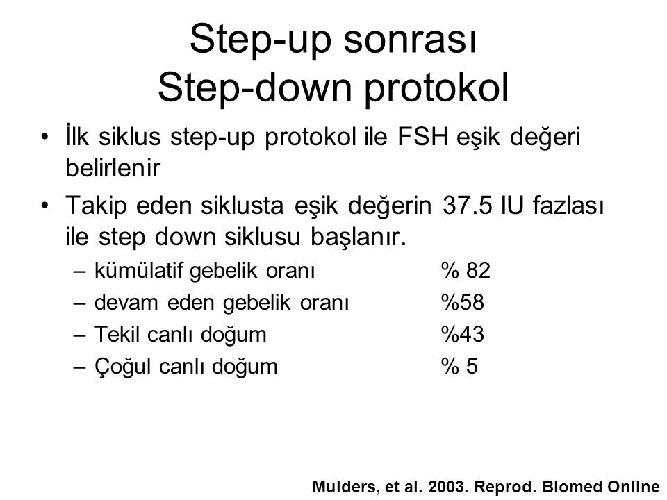 Step-up sonrası Step-down protokol