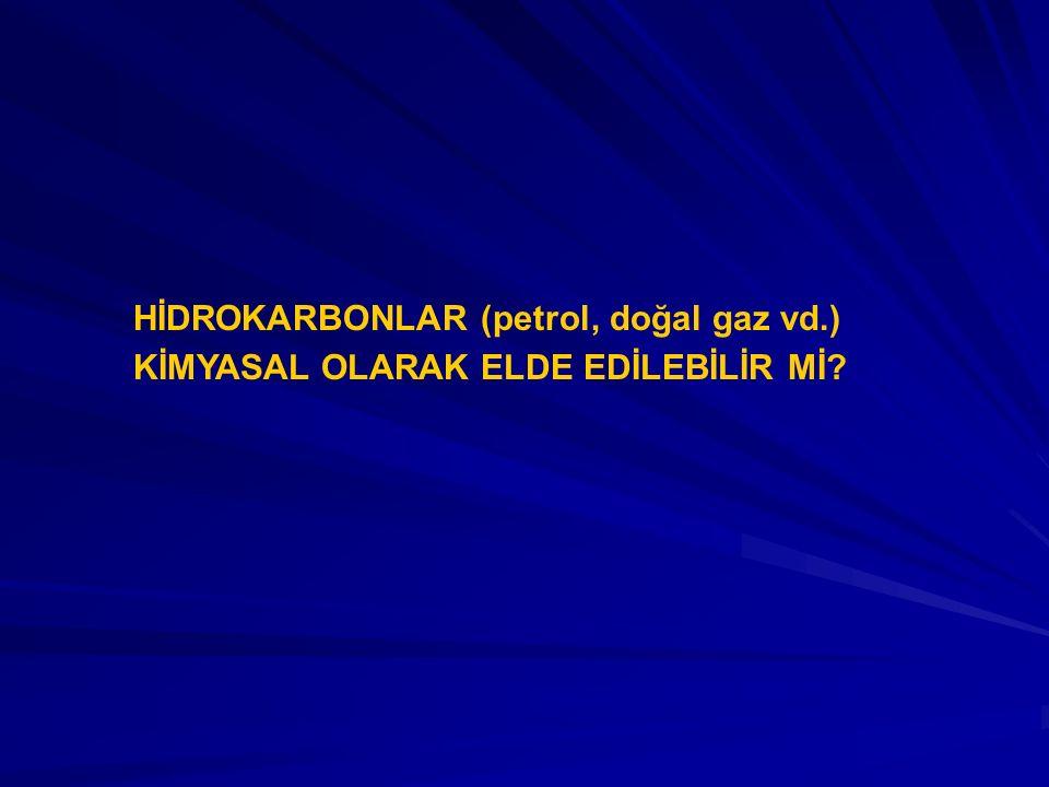 HİDROKARBONLAR (petrol, doğal gaz vd