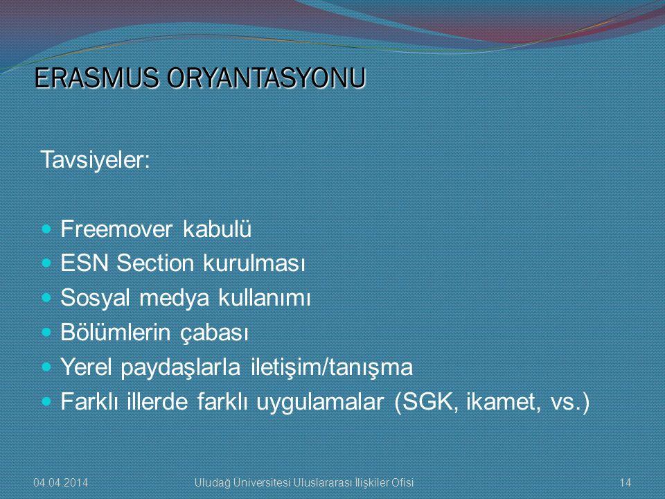 ERASMUS ORYANTASYONU Tavsiyeler: Freemover kabulü