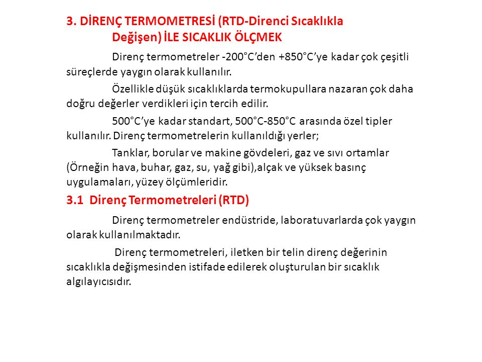 3.1 Direnç Termometreleri (RTD)
