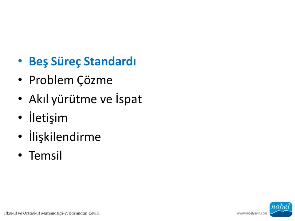 Beş Süreç Standardı Problem Çözme Akıl yürütme ve İspat İletişim İlişkilendirme Temsil