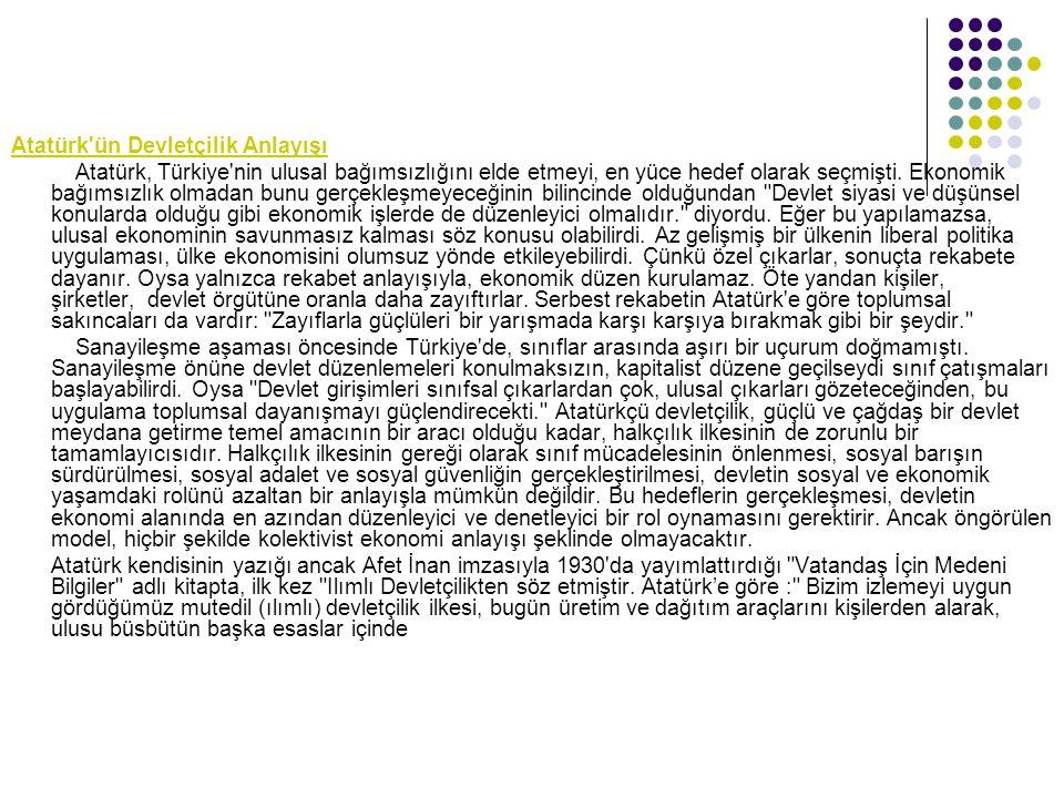 Atatürk ün Devletçilik Anlayışı
