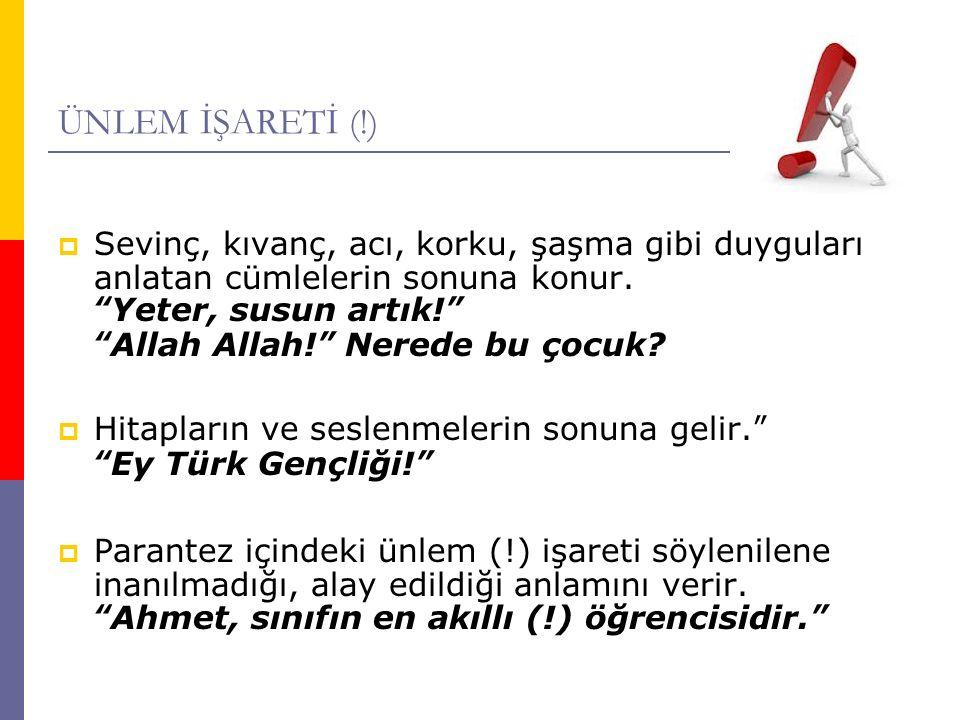 ÜNLEM İŞARETİ (!)