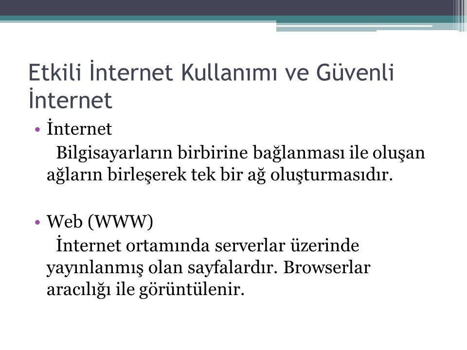 Etkili İnternet Kullanımı ve Güvenli İnternet