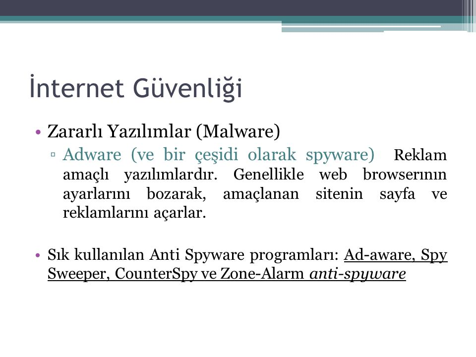 İnternet Güvenliği Zararlı Yazılımlar (Malware)